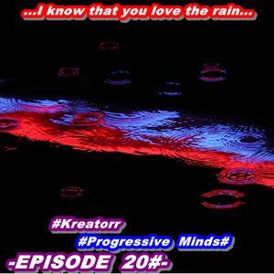 #-KREATORR-PROGRESSIVE MINDS EPISODE-20-#.... Sometimes the little light just goes out....