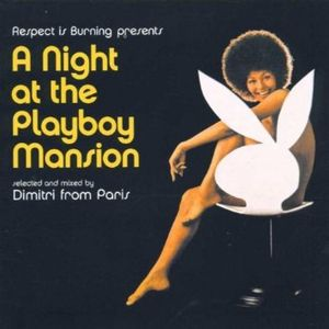 Dimtri From Paris A Night At The Playboy Mansion