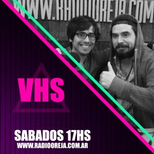 VHS - PROGRAMA 010 - 04/06/2016 - WWW.RADIOOREJA.COM.AR