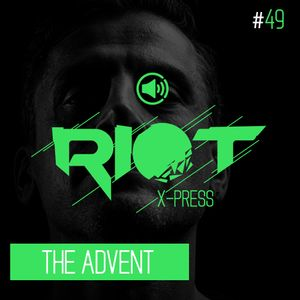 Riot_Xpress_Podcast_The Advent_49