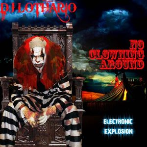 DJ lothario presents No clowning around mix