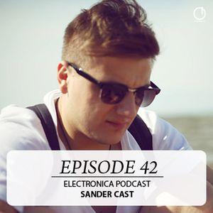 Electronica Podcast - Episode 42: Sander Cast