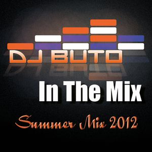 Summer Mix - mixed by DJ Buto, Let The Sunshine In :-)