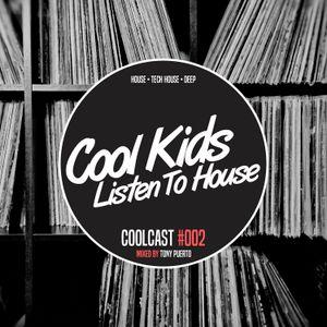Coolcast #002 - Mixed By Tony Puerto