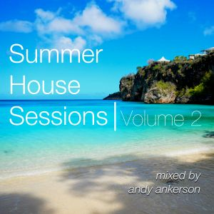 Summer House Sessions Volume 2