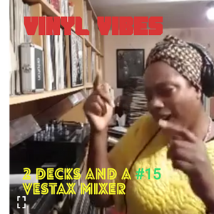 Vinyl Vibes: 2 Decks and A Vestax Mixer #15 | FBK Live | by Marcia DaVinylMC