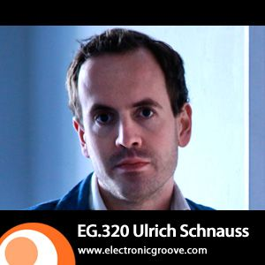 Ulrich Schnauss (City Centre Offices, Pedigree Cuts) @ Electronic Groove Podcast #320 (23.07.2012)