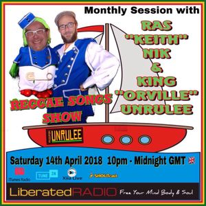 King Unrulee..Monthly Session..14,April,2018..Liberated Radio.