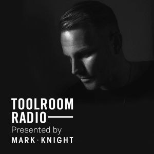 2016-03-24 - Mark Knight - Toolroom Radio 313 (Guest Mark Storie Live @ Colours 2016-02-13)