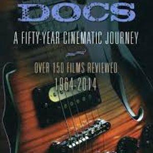 """""""Rock Docs: A Cinematic Journey"""" Author Rick Ouellette Interview Show, Lost & Found, WMBR 7/17/2018"""