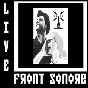 Front Sonore - Bruits Totalitaires Live Part I