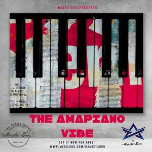 Mista DRU Presents - The Amapiano Vibe