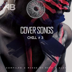 Beck & Alex - Cover Songs Chill #3