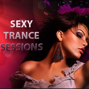 Sexy Trance Sessions 27