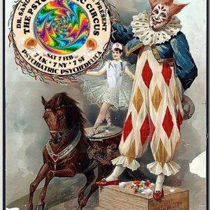 2015/02/07 Dr. Sandoz - The Psychedelic Circus features Psychiatric Psychedelica