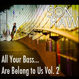 All Your Bass Are Belong to Us Vol. 2