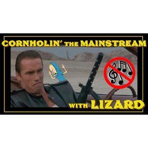 Cornholin the Mainstream w/Lizard  #4