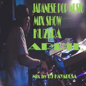 J-POP MIX SHOW KUZIRA 4月五年目