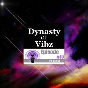 Protoxic - Dynasty of Vibz Podcast #10
