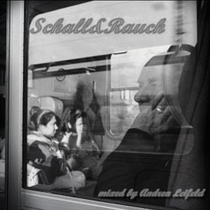 Schall&Rauch-mixed by Andrea Leifeld