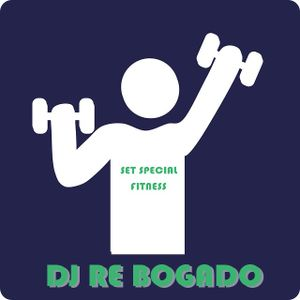 Dj Re Bogado - Set Special Fitness