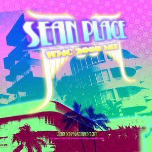 Sean Place - WMC 2008 Mix