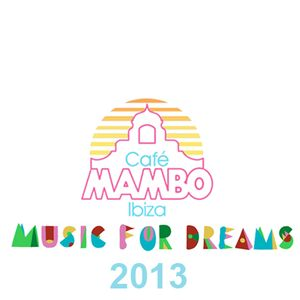 Ben & Matt - Music For Dreams @ Café Mambo Ibiza - 25 August 2013