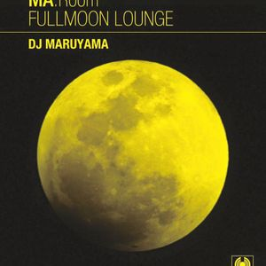 『FULLMOON LOUNGE』sample 20min