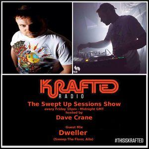 Dave Crane pres. Swept Up Sessions 54 - 23rd June 2017 (Dweller Guest Mix)