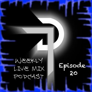 Daven Treague's Weekly Live Mix Podcast Episode 020