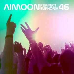 Aimoon pres. Perfect Euphoria ep.46