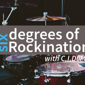 Six Degrees of Rockination Podcast, 16 September 2017