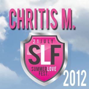 CHRITIS M.  XCLUSIVE MIX  for SUMMERLOVE FEST 2012