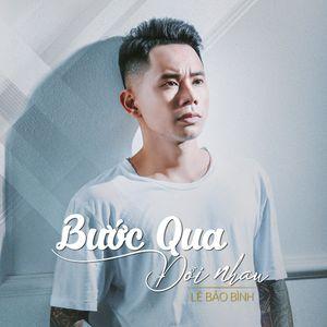 Việt Mix Tâm Trạng 2019 - Bước Qua Đời Nhau ( Lê Bảo Bình ) Ft Thay Tôi Yêu Cô Ấy -  Lợi Milano Mix