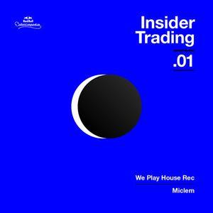 Red Bull Elektropedia - Insider Trading 01 - We Play House Recordings by Miclem