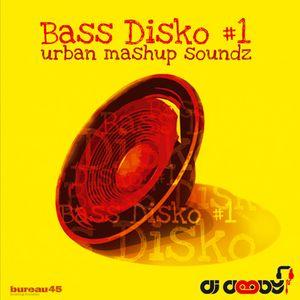 BASS DISKO #1 - urban mashup sound