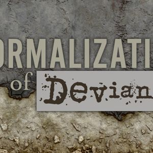 Normalization of Deviance