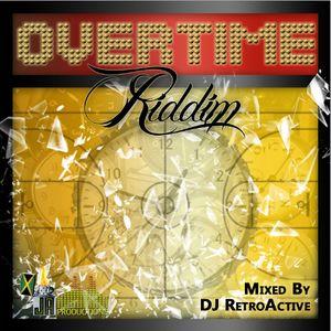 DJ RetroActive - Overtime Riddim Mix [JA Prod] June 2012