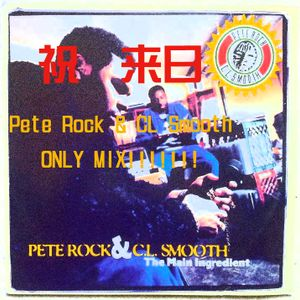Welcome To Pete Rock&CL Smooth-Only Mix