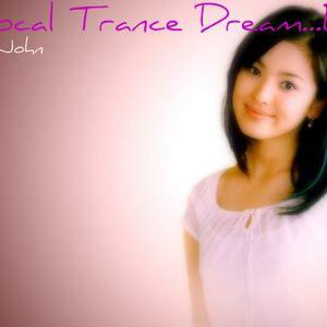 A Vocal Trance Dream....Ep.10