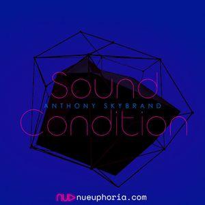 Anthony Skybrand - Sound Condition Radio 029