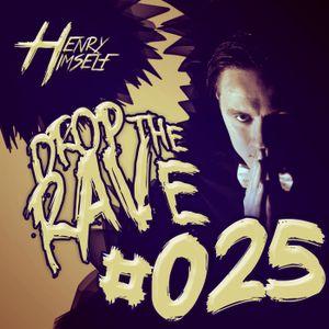 Henry Himself - Drop The Rave #025