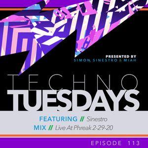 Techno Tuesdays 113 - Sinestro - Live At Phreak 2-29-20