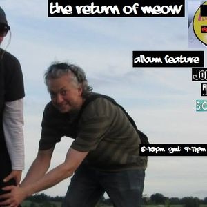 Dj Readman Independent Radio Show: The Return of Meow  ( My Wife) Among the Echoes and More