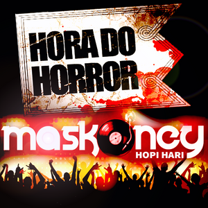Hora do Horror 2017 - Hopi Hari (Dj Maskoney)