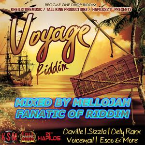 Voyage Riddim (kheilstone) Mixed By MELLOJAH FANATIC OF RIDDIM