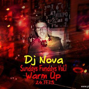 Sundays Fundays Vol.1 Warm Up 24.11.13