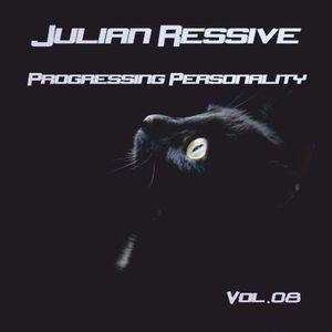 Julian Ressive - Progressing personality vol.08