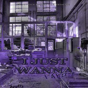 I Just Wanna Party Vol. 01