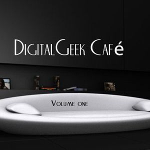 DigitalGeek Cafe Deep House Session 2